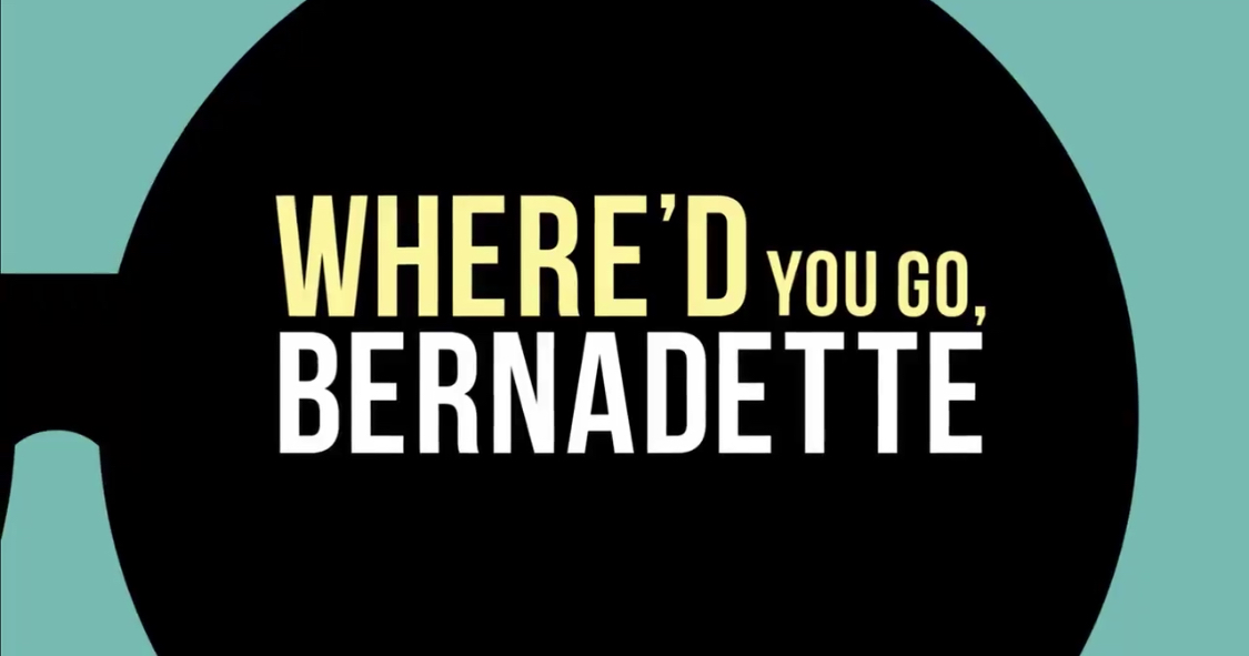 "The first trailer for ""Where'd You Go, Bernadette""!"